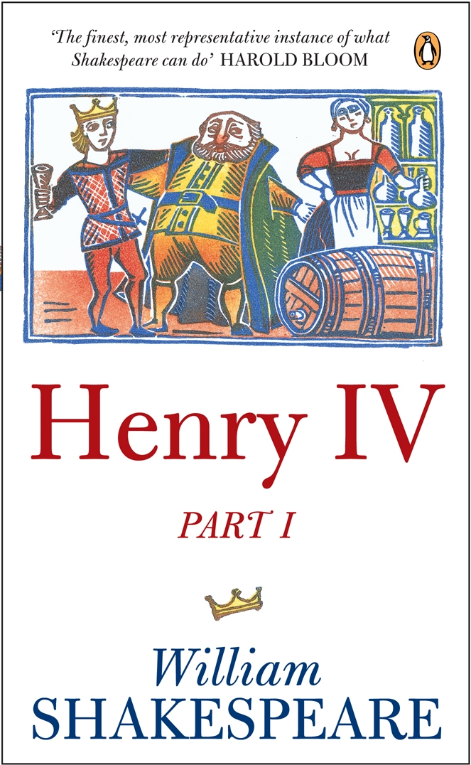 Henry IV Part One By: William Shakespeare
