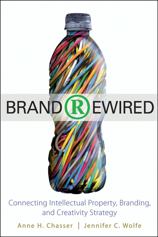 Brand Rewired By: Anne H. Chasser,Jennifer C. Wolfe