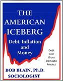 online magazine -  The American Iceberg: Debt, Inflation and Money