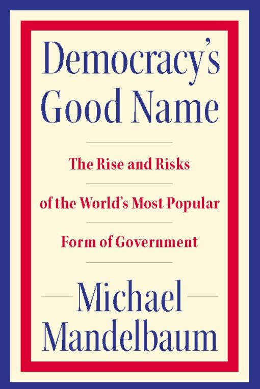 Democracy's Good Name