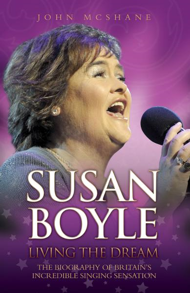 Susan Boyle: Living the Dream