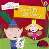 Ben And Holly's Little Kingdom: Ben Elf's Birthday Storybook