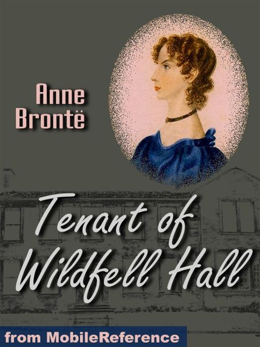 Tenant Of Wildfell Hall (Mobi Classics)