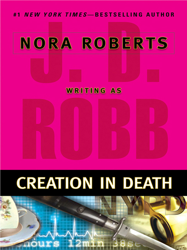 Creation in Death By: J. D. Robb