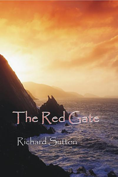 The Red Gate By: Richard Sutton