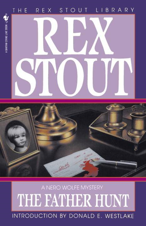 The Father Hunt By: Rex Stout