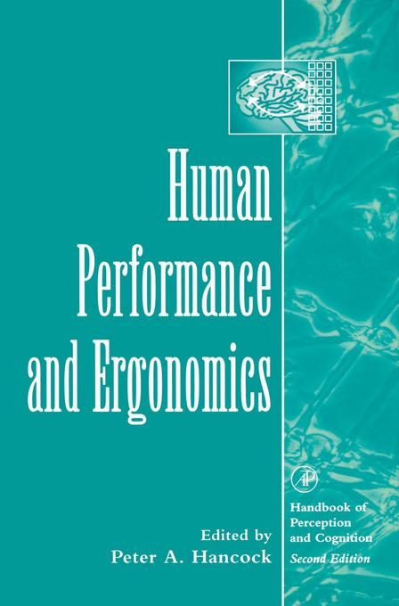 Human Performance and Ergonomics: Perceptual and Cognitive Principles