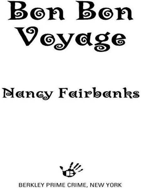 Bon Bon Voyage By: Nancy Fairbanks