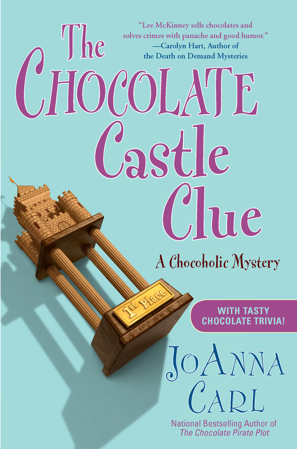 The Chocolate Castle Clue By: JoAnna Carl