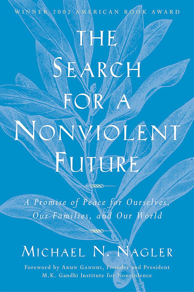 The Search for a Nonviolent Future