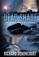 online magazine -  Dead Shade: A Short Horror Story