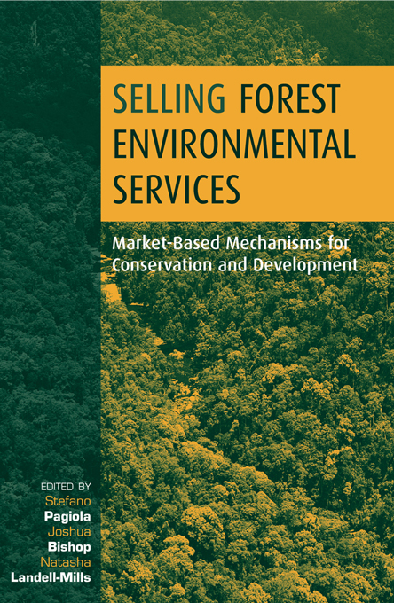 Selling Forest Environmental Services Market-Based Mechanisms for Conservation and Development