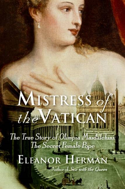 Mistress of the Vatican By: Eleanor Herman