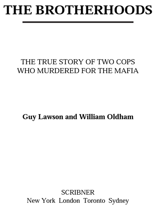 The Brotherhoods By: Guy Lawson,William Oldham