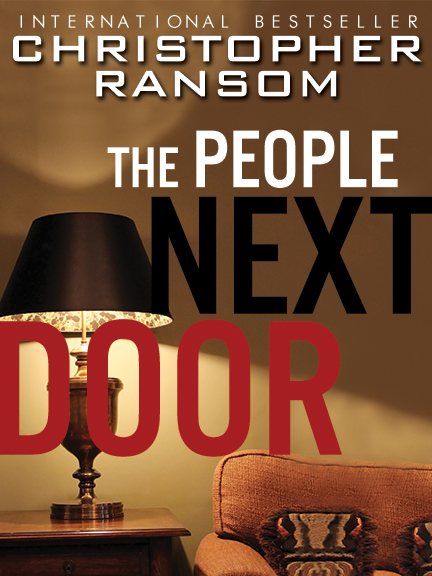 The People Next Door By: Christopher Ransom