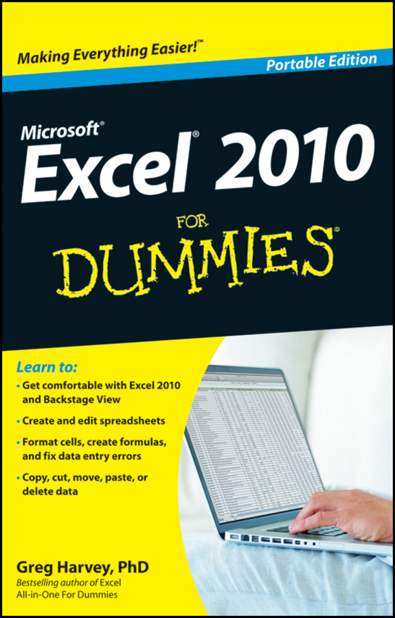 Excel 2010 For Dummies Portable Edition By: Greg Harvey