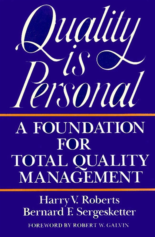 Quality Is Personal By: Harry Roberts