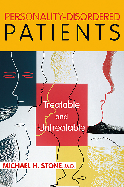 Personality-Disordered Patients: Treatable and Untreatable By: Michael H. Stone