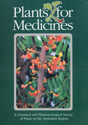 Plants for Medicines: A Chemical and Pharmacological Survey of Plants in the Australian Region