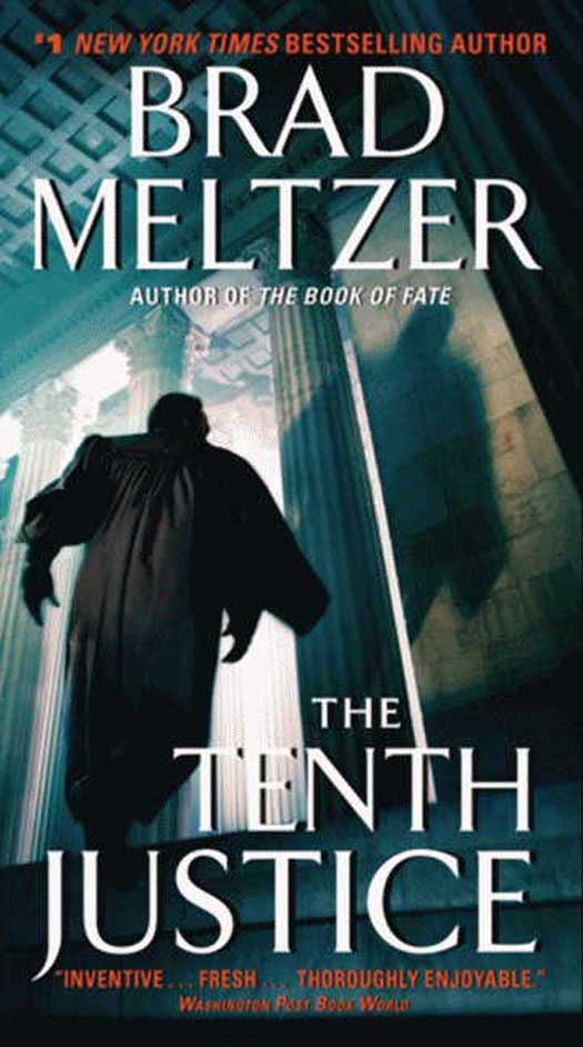 The Tenth Justice By: Brad Meltzer