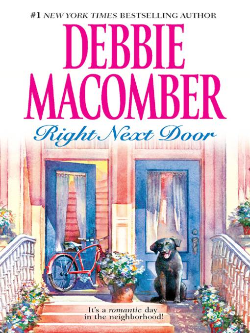 Right Next Door By: Debbie Macomber