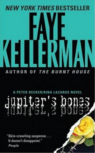Jupiter's Bones By: Faye Kellerman