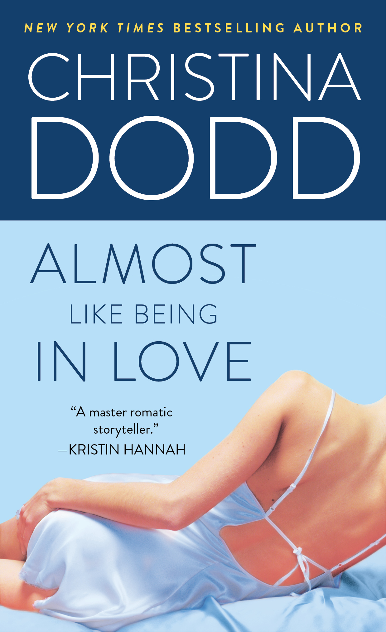 Almost Like Being in Love By: Christina Dodd