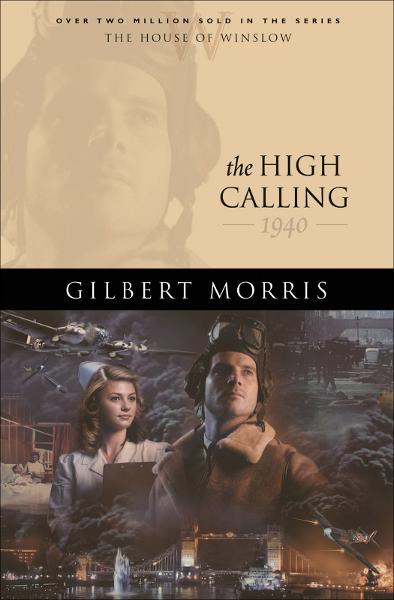 High Calling, The (House of Winslow Book #37)