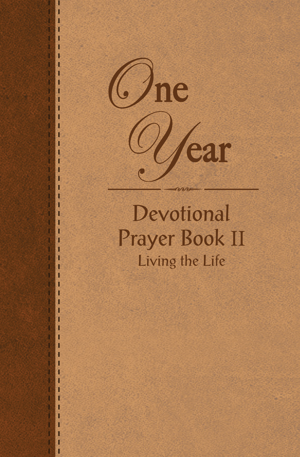 The One Year Devotional Prayer Book - Volume 2