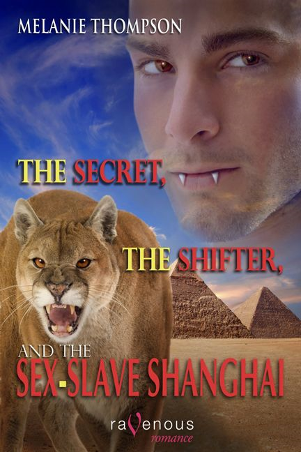 The Secret, The Shifter, And The Sex Slave Shanghai