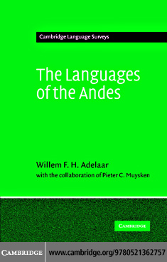 Languages of the Andes By: Adelaar, Willem F. H.