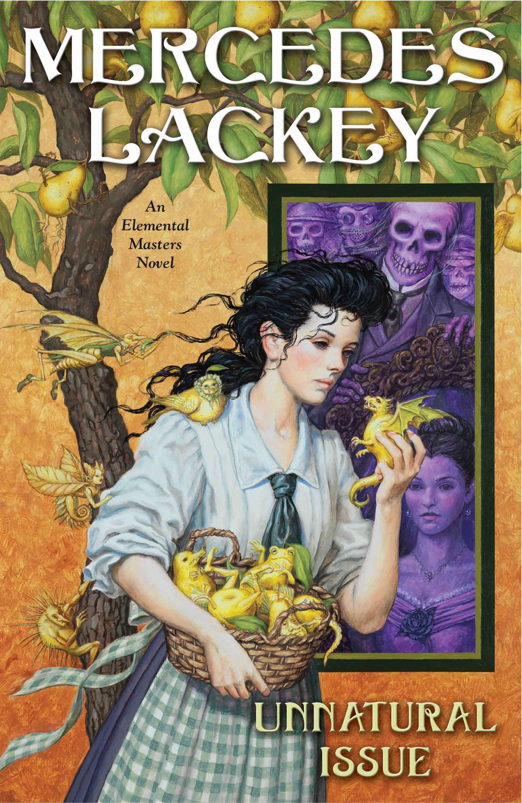Unnatural Issue: An Elemental Masters Novel By: Mercedes Lackey