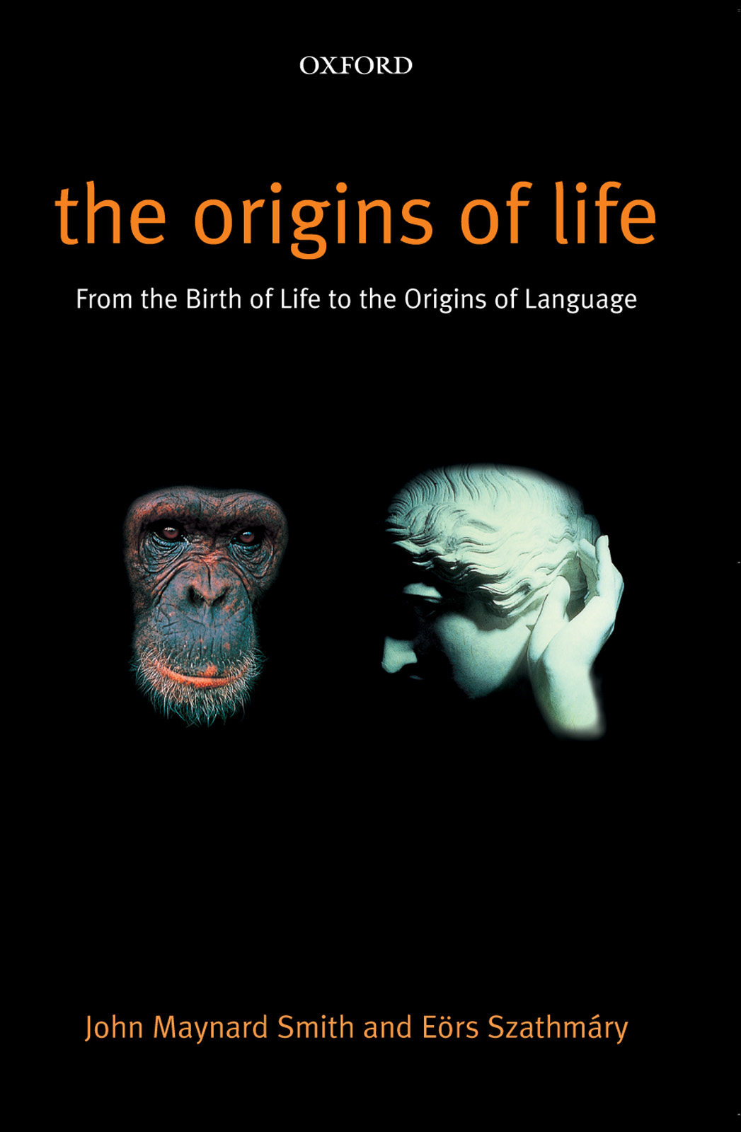 The Origins of Life:From the Birth of Life to the Origin of Language