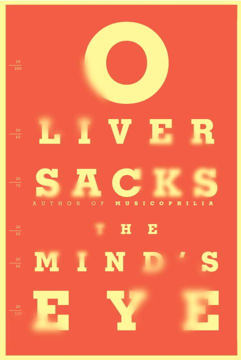 The Mind's Eye By: Oliver Sacks