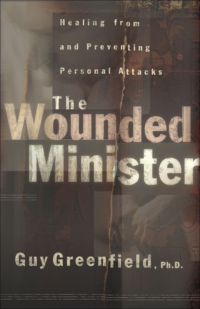 Wounded Minister, The By: Guy Greenfield