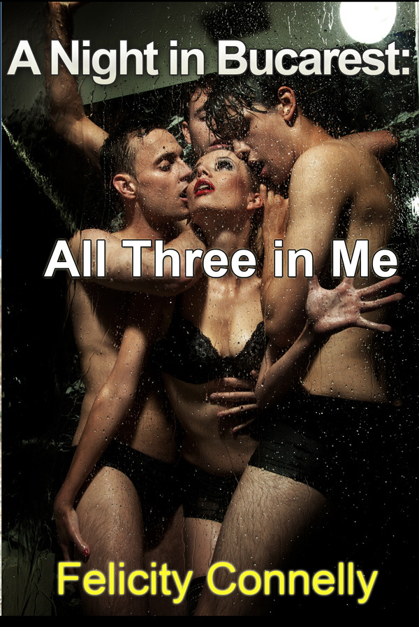 A Night in Bucarest: All Three in Me