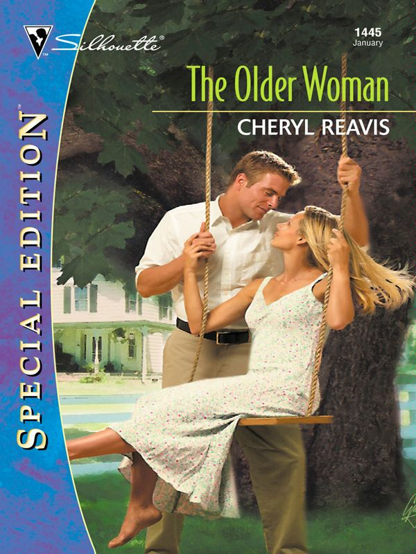The Older Woman By: Cheryl Reavis