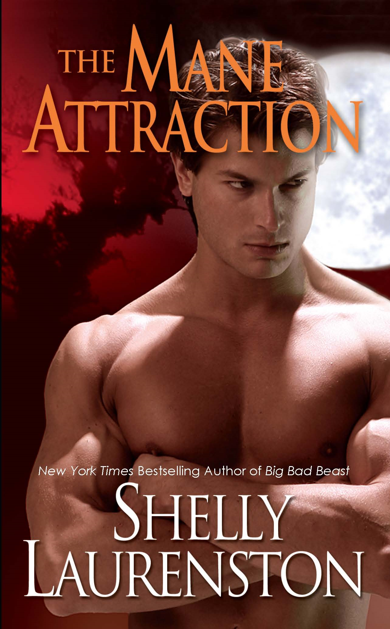 The Mane Attraction By: Shelly Laurenston
