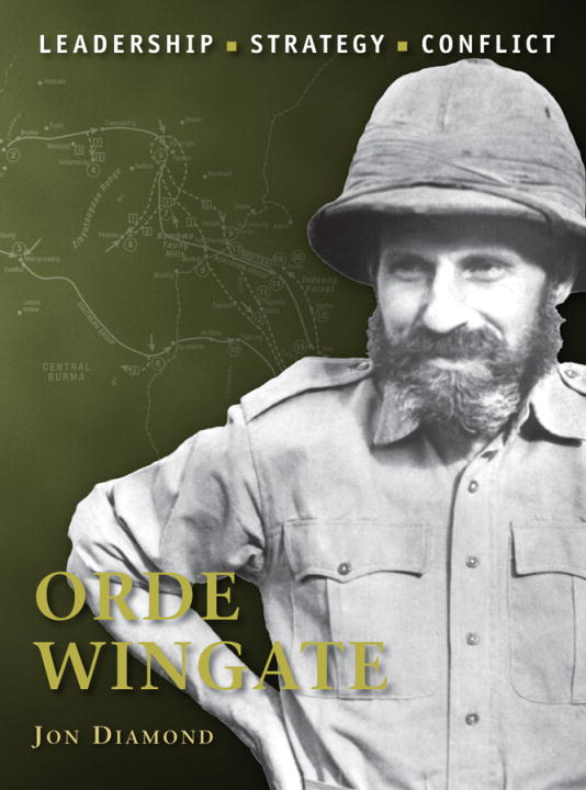 Orde Wingate By: Jon Diamond,Peter Dennis