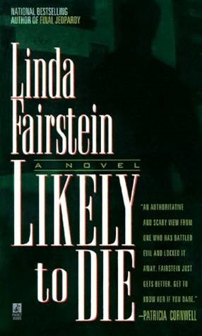 Likely to Die By: Linda Fairstein