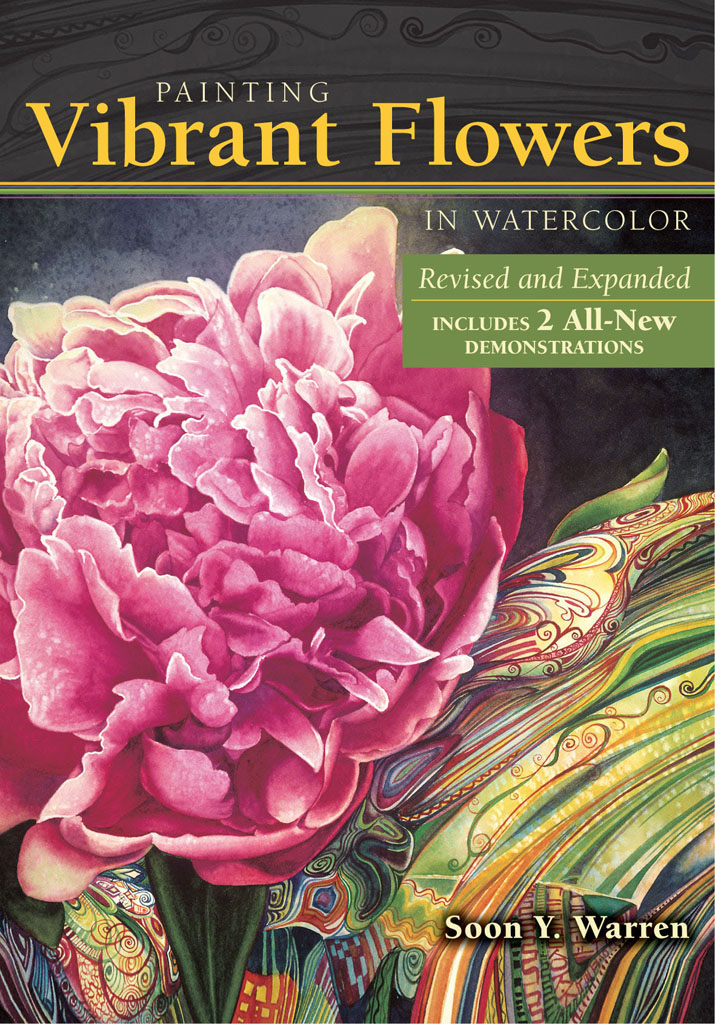 Painting Vibrant Flowers in Watercolor Revised & Expanded