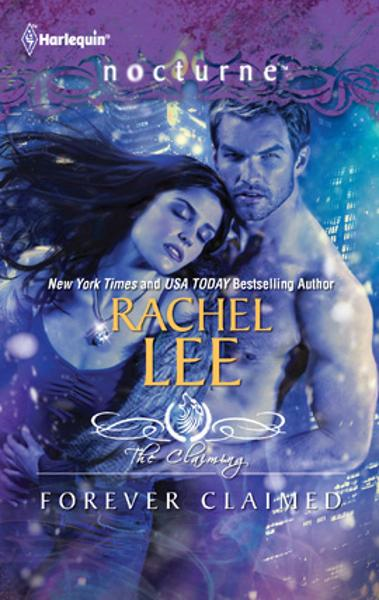 Forever Claimed By: Rachel Lee