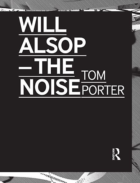 Will Alsop: The Noise