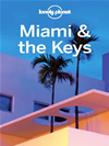 Lonely Planet Miami & The Keys: