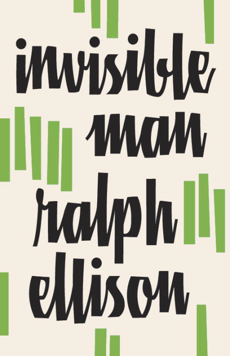 Invisible Man By: Ralph Ellison