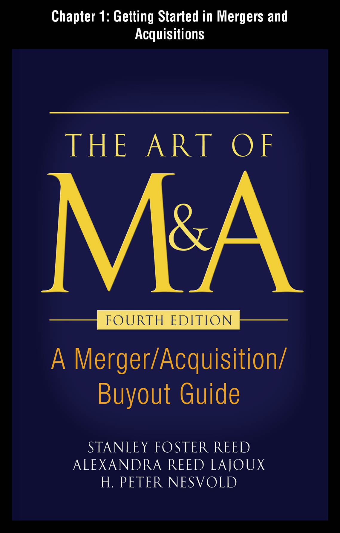 The Art of M&A, Fourth Edition, Chapter 1 - Getting Started In Mergers and Acquisitions