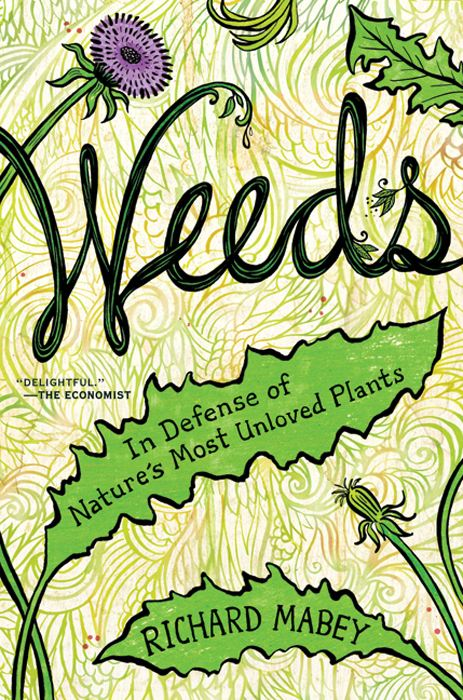Weeds By: Richard Mabey