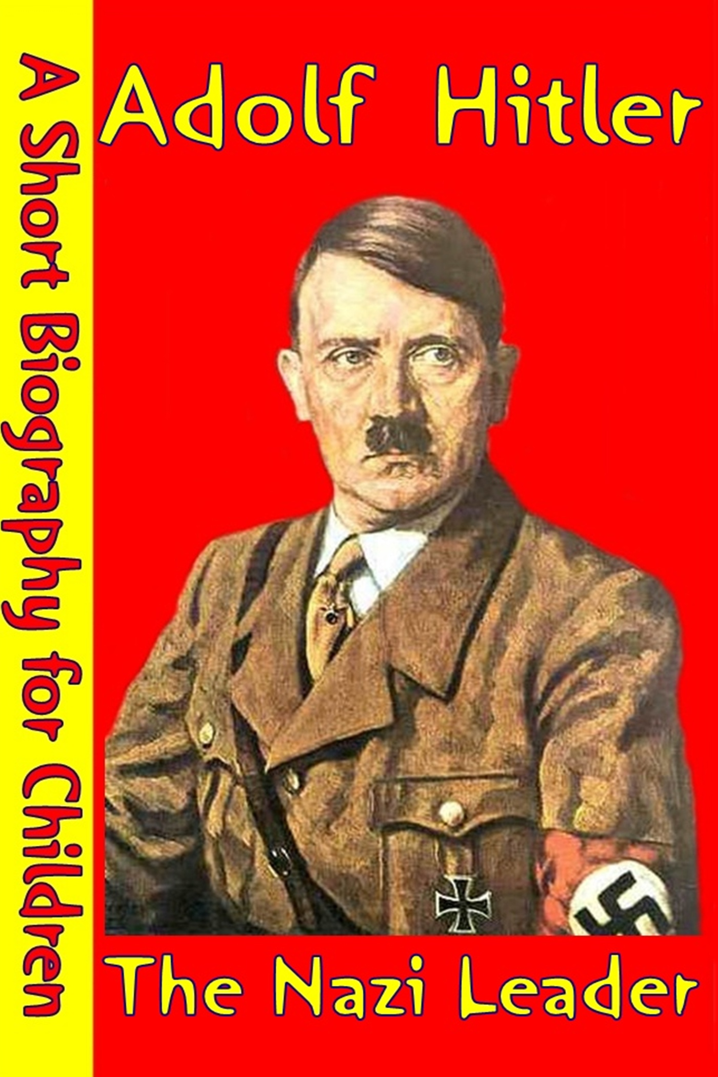 a short biography of adolf hitler Adolf hitler - rise to power: discharged from the hospital amid the social chaos that followed germany's defeat, hitler took up political work in munich in may.