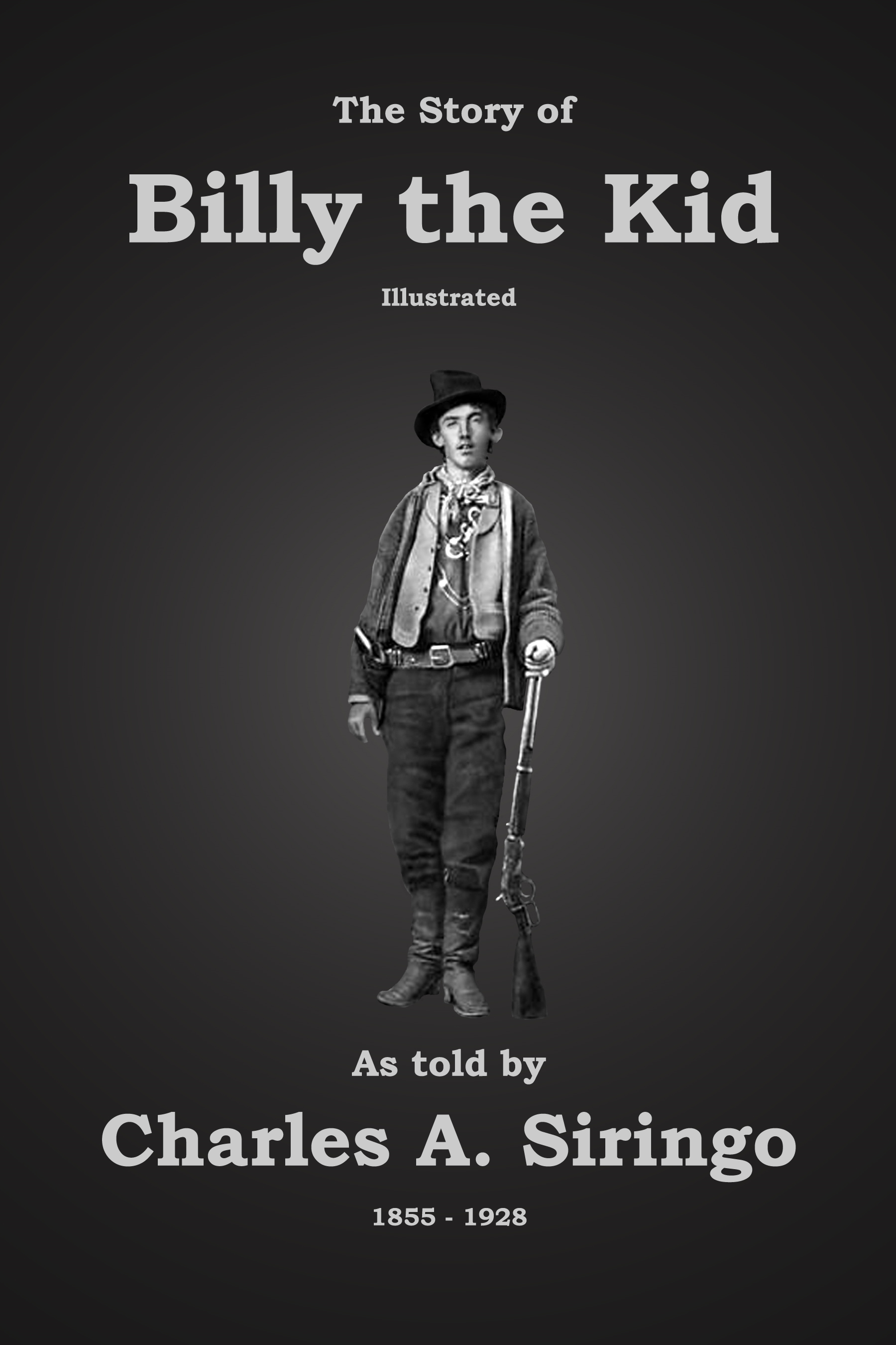 The Story of Billy the Kid [Illustrated]