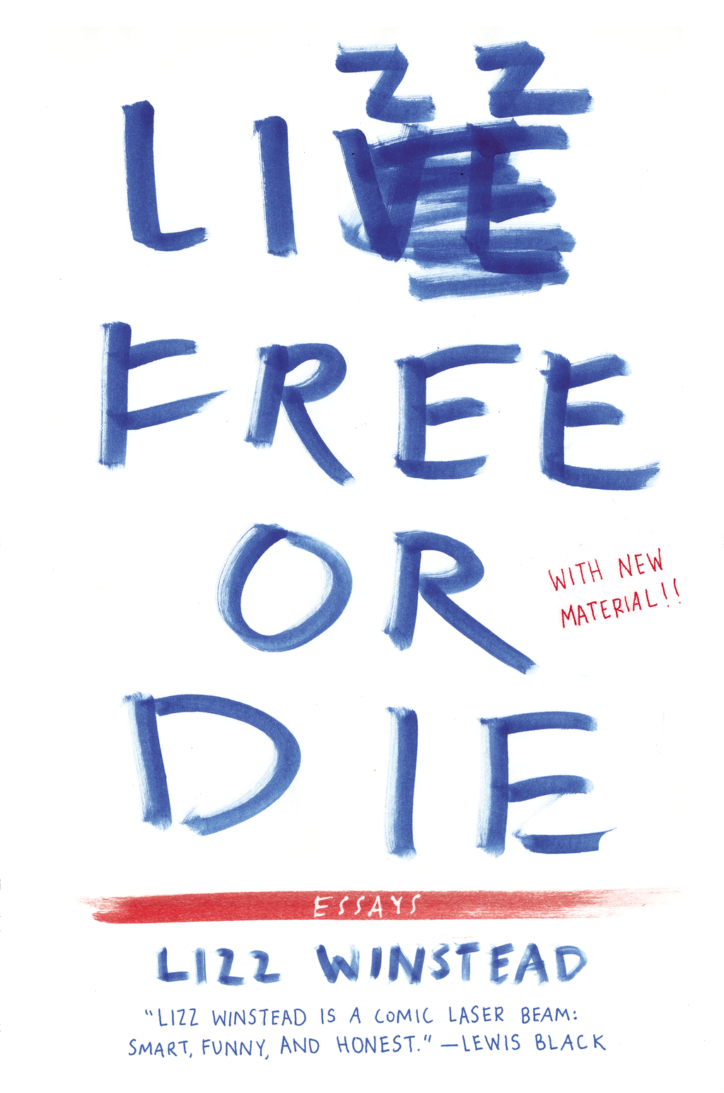 Lizz Free or Die By: Lizz Winstead